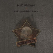 "DIVE POSITION/SHINING PATH - NOW IS THEN (+7"")"