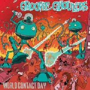 GROOVIE GHOULIES - WORLD CONTACT DAY