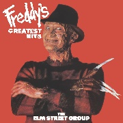 ELM STREET GROUP FT. ROBERT ENGLUND - FREDDY'S GREATEST HITS