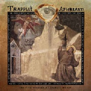 TRAPPIST AFTERLAND - THE FIVE WOUNDS OF FRANCIS MINOR
