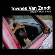 VAN ZANDT, TOWNES - REAR VIEW MIRROR (2LP)