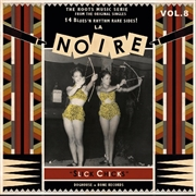 VARIOUS - LA NOIRE, VOL. 8: SLICK CHICKS