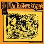 SUN RA & HIS ASTRO INFINITY ARKESTRA - MY BROTHER THE WIND, VOL. 1 (2LP)