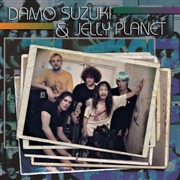 SUZUKI, DAMO -& JELLY PLANET- - DAMO SUZUKI & JELLY PLANET (2LP)