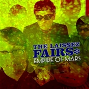 LAISSEZ FAIRS - EMPIRE OF MARS