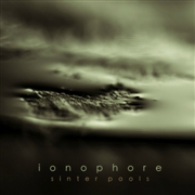 IONOPHORE - SINTER POOLS