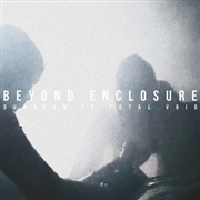 BEYOND ENCLOSURE - DUNGEON OF TOTAL VOID