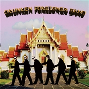 DRUNKEN FOREIGNER BAND - WHITE GUY DISEASE