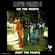 PARKS, LLOYD -& WE THE PEOPLE- - MEET THE PEOPLE