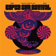 GYPSY SUN REVIVAL - JOURNEY OUTSIDE OF TIME