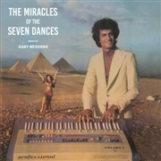 MEHANNA, HANY - THE MIRACLES OF THE SEVEN DANCES