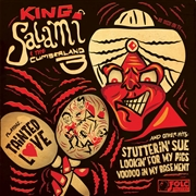 KING SALAMI & THE CUMBERLAND 3 - TAINTED LOVE + 3