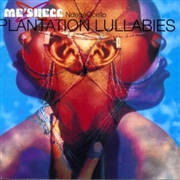 NDEGÉOCELLO, ME'SHELL - PLANTATION LULLABIES (2LP)