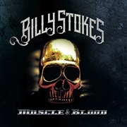 STOKES, BILLY - MUSCLE AND BLOOD