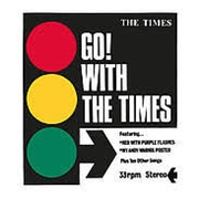 TIMES - GO! WITH THE TIMES