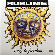 SUBLIME - 40 OZ. TO FREEDOM (2LP)