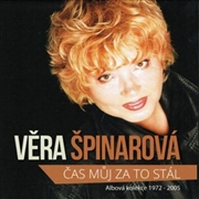 SPINAROVA, VERA - CAS MUJ ZA TO STAL (13CD)