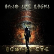 ICONIC EYE - INTO THE LIGHT