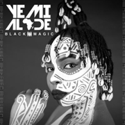 ALADE, YEMI - BLACK MAGIC (DELUXE VERSION)