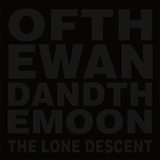 OF THE WAND AND THE MOON - THE LONE DESCENT (2LP/GOLD)