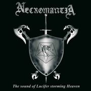 NECROMANTIA - SOUND OF LUCIFER STORMING HEAVEN