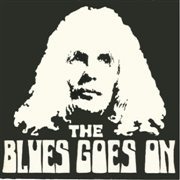 BLUES GOES ON - THE BLUES GOES ON