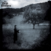 DEAD BROTHERS - ANGST (+CD)