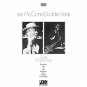 MCCANN, LES -& EDDIE HARRIS- - SWISS MOVEMENT