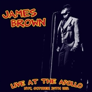 BROWN, JAMES - LIVE AT THE APOLLO, NYC, OCTOBER 24TH 1962