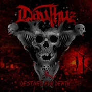 DAUTHUZ - DESTINED FOR DEATH