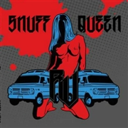 SNUFF QUEEN - RV
