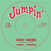 THOMAS, JERRY/D.C. WASHINGTON - KURRY BOUNCE/THER MOHAWK