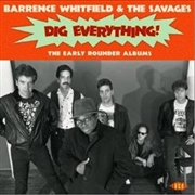 WHITFIELD, BARRENCE -& THE SAVAGES- - EARLY ROUNDER ALBUMS