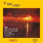 DAILEY - IS THIS LOVE?