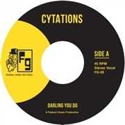 CYTATIONS - DARLING YOU DO/SUDDENLY