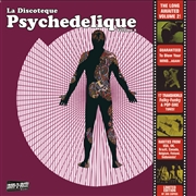 VARIOUS - LA DISCOTEQUE PSYCHEDELIQUE, VOL. 2