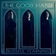 GOOD HAND - BLISSFUL YEARNING (BLUE/BLACK/+CD)