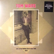 WAITS, TOM - LIVE AT THE BOTTOM LINE IN NY 1976 (2LP)