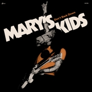 MARY'S KIDS - DON'T BACK DOWN