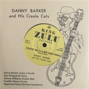 BARKER, DANNY -& HIS CREOLE CATS- - TOOTIE MA IS A BIG FINE THING