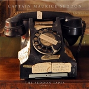 SEDDON, CAPTAIN MAURICE - THE SEDDON TAPES - VOLUME 1