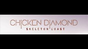 CHICKEN DIAMOND - SKELETON COAST