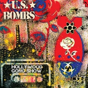 U.S. BOMBS - HOLLYWOOD GONG SHOW