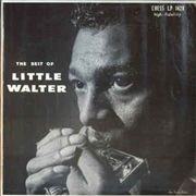 LITTLE WALTER - THE BEST OF LITTLE WALTER (RUS)