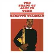 COLEMAN, ORNETTE - SHAPE OF JAZZ TO COME (RUS/180G)