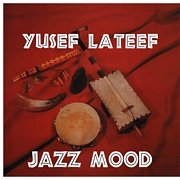 LATEEF, YUSEF - JAZZ MOOD