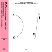 TAKAHASHI, KUNIYUKI - EARLY TAPE WORKS (1986-1993) VOL. 1