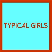 VARIOUS - TYPICAL GIRLS, VOL. 4
