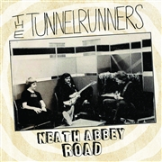 TUNNELRUNNERS - NEATH ABBEY ROAD