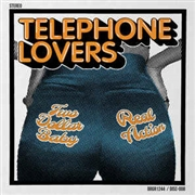 TELEPHONE LOVERS - TWO DOLLAR BABY/REAL ACTION
